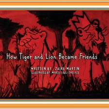 How Tiger and Lion Became Friends