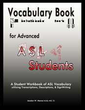 Vocabulary Book for Advanced ASL Students