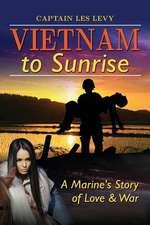 Vietnam to Sunrise