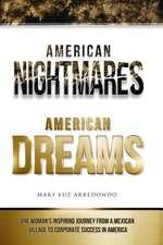 American Nightmares American Dreams