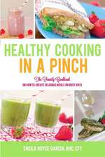 Healthy Cooking in a Pinch