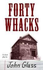 Forty Whacks