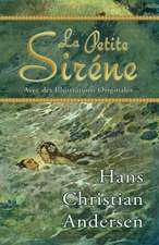 La Petite Sirene (Avec Des Illustrations Originales):  A Daily Devotional and Small Group Discipleship Resource