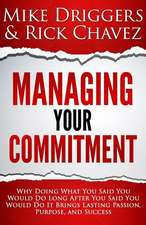 Managing Your Commitment