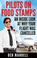 Pilots On Food Stamps