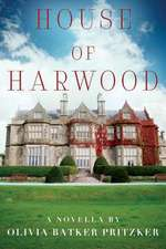 House of Harwood