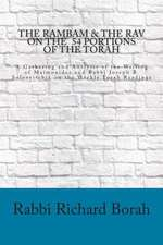 The Rambam and the Rav on the 54 Portions of the Torah