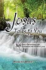 Jesus Talks to You