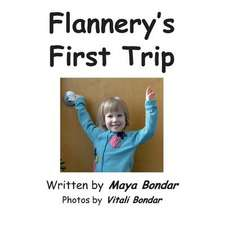 Flannery's First Trip