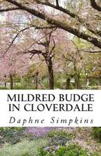 Mildred Budge in Cloverdale:  Journal from a North Country Wilderness