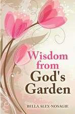 Wisdom from God's Garden