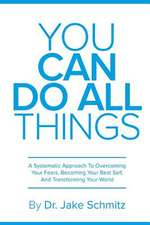 You Can Do All Things