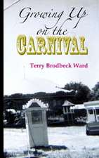 Growing Up on the Carnival:  Second Book in the Prince Malock World