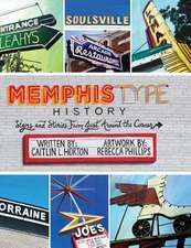 Memphis Type History