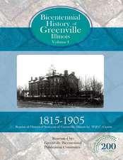 Bicentennial History of Greenville, Illinois Volume 1