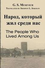 The People Who Lived Among Us:  A Grace Dehaviland Bounty Hunter Novel