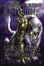 Beast Within 4:  Gears & Growls