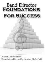Band Director Foundations for Success