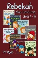 Rebekah - Nina Detective Libros 9-16
