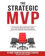 The Strategic MVP