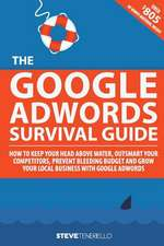 The Google Adwords Survival Guide