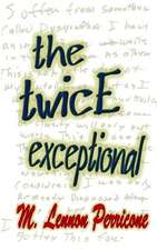 The Twice Exceptional