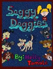 Soggy Doggies