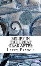 Belief in the Great Gear After