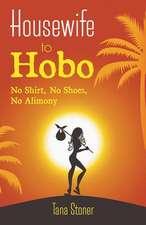Housewife to Hobo