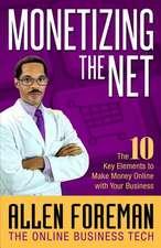Monetizing the Net