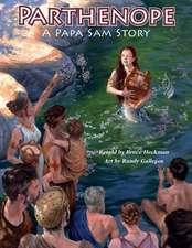 Parthenope, a Papa Sam Story