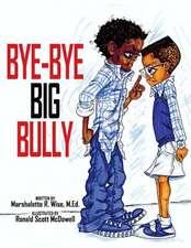 Bye-Bye Big Bully