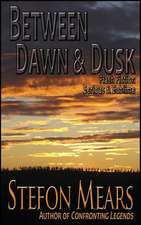 Between Dawn and Dusk