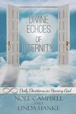 Divine Echoes of Eternity