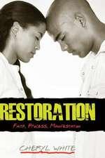 Restoration - Faith, Process, Manifestation