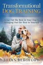 Transformational Dog Training