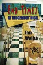 End Times at Ridgemont High:  A Memoir