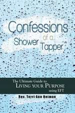 Confessions of a Shower Tapper