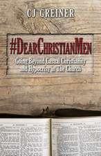 #Dearchristianmen