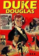 Duke Douglas:  Secret Agents, Spies, Espionage, Intrigue