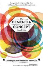The Dementia Concept