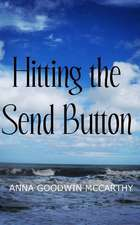 Hitting the Send Button