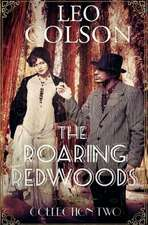 The Roaring Redwoods Collection Two