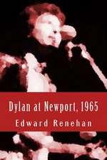 Dylan at Newport, 1965