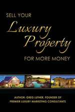 Sell Your Luxury Property for More Money
