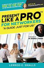 Present Like a Pro for Networkers