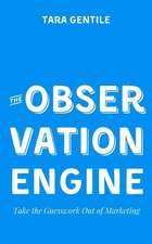 The Observation Engine