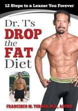 Dr. T's Drop the Fat Diet