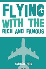 Flying with the Rich and Famous