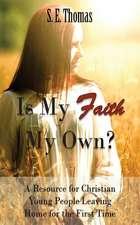 Is My Faith My Own?